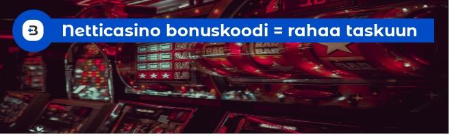 Netticasino bonuskoodin käyttäminen on kuin laittaisi rahaa taskuun