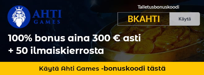Käytä Ahti Games bonuskoodi
