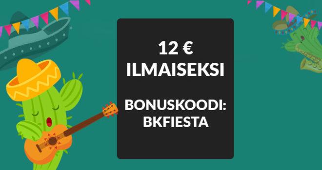 La fiesta bonuskoodi 12 € ilmaiseksi