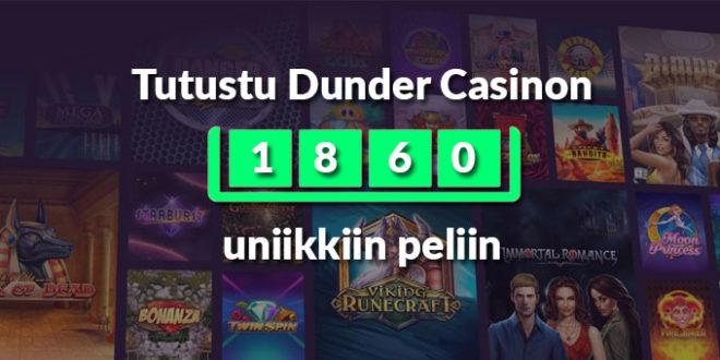 Dunder Casino tarjoaa laajan määrän erilaisia pelejä suomalaisille