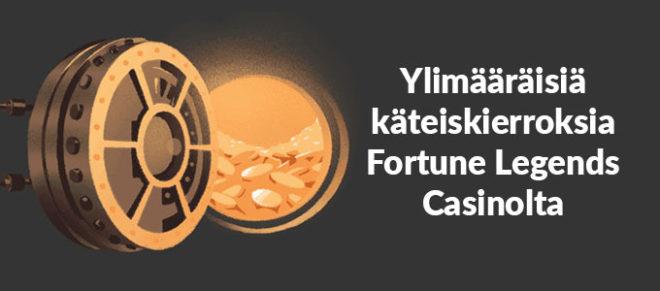 Fortune Legends ylimääräisiä käteiskierroksia