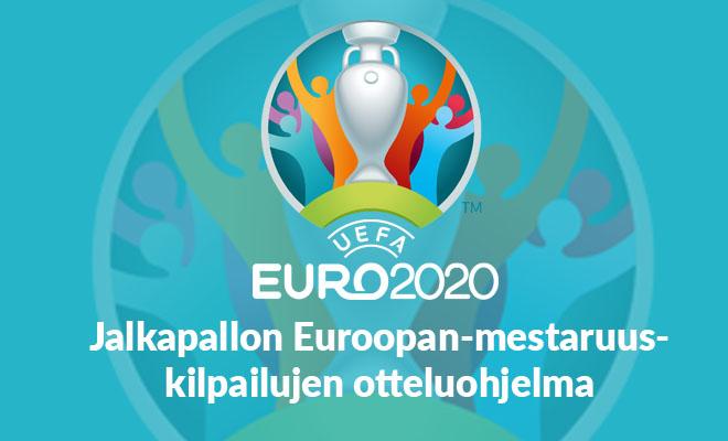 Jalkapallon EM kisat 2020 otteluohjelma