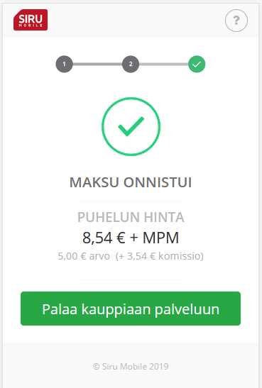 Siru Mobile maksu onnistui