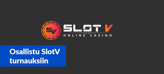Osallistu SlotV kasinon järjestämiin turnauksiin
