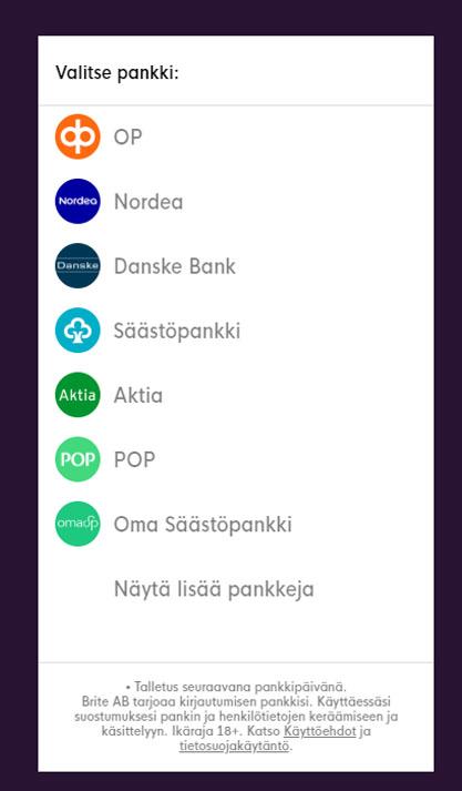 Ennen talletusta sinun tulee valita se pankki jota haluat käyttää