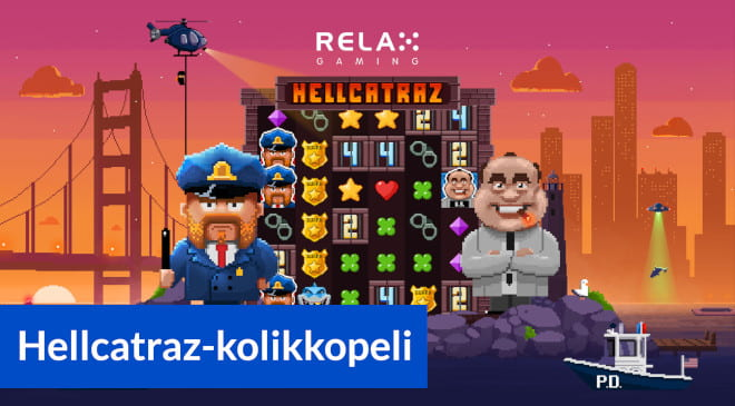 Hellcatraz slot eli kolikkopeli on Relax Gaming pelituottajan uusi peli