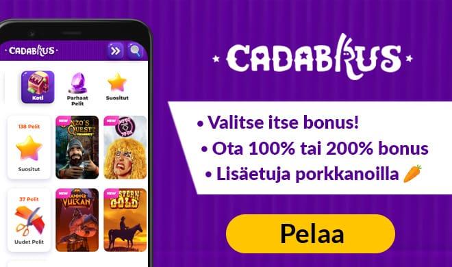 Cadabrus Casino antaa pelaajan valita kolmesta eri bonuksesta. Paras niistä on 200% 100 € asti.