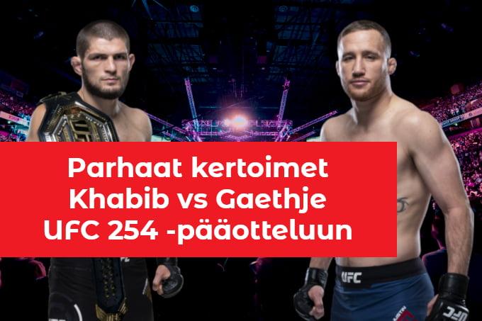 Katso kertoimet Khabib Nurmagomedovs vs Justin Gaethje otteluun UFC 254:ssa