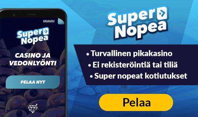 Supernopea kasinolla pääset pelaamaan turvallisesti ilman rekisteröitymistä