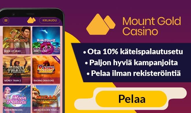 Kokeile uutta Mount Gold Casinoa huikealla edulla, jonka avulla saat 10% tappioista takaisin