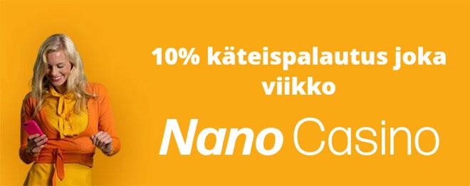 Nano Casinon bonuksena toimii 10% käteispalautus
