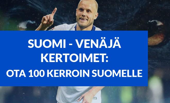 Ota 100 kerroin Suomi - Venäjä peliin