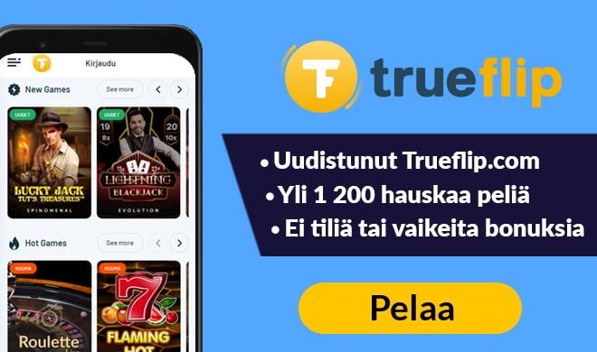 Kokeile nyt uudistunutta TrueFlip kasinoa