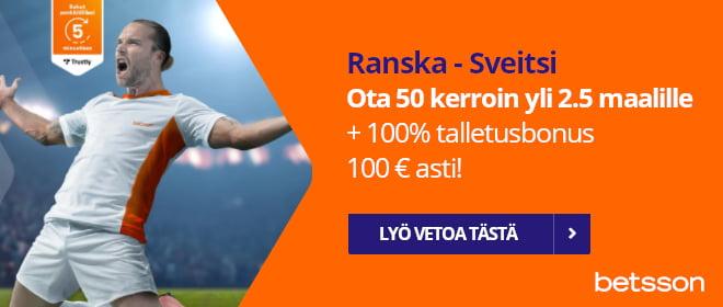 Betsson 50 kerroin Ranska - Sveitsi otteluun yli 2.5 maalille
