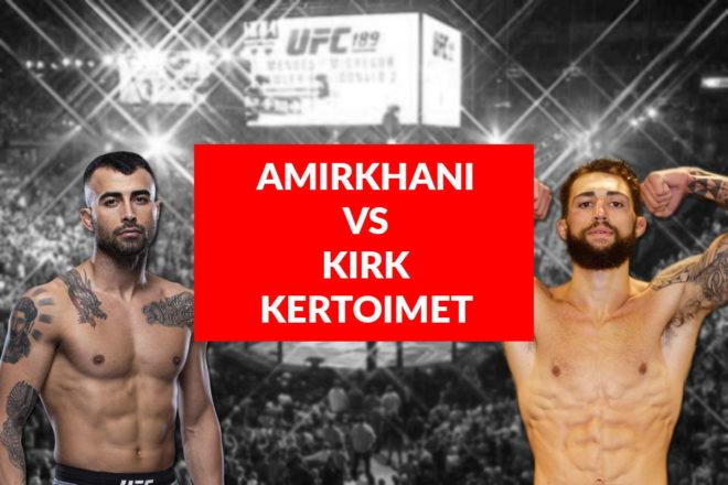 Nappaa parhaat kertoimet Amirkhani vs Kirk otteluun