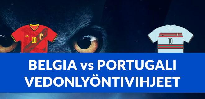 Belgia vs Portugali vedonlyöntivihjeet