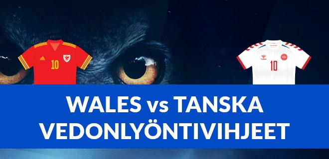 Katso Wales vs Tanska vedonlyöntivihjeet