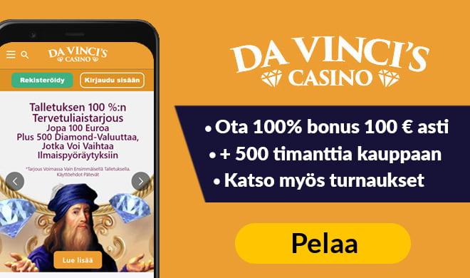 Tuplaa talletus 100 € asti Da Vinci's Casinolla