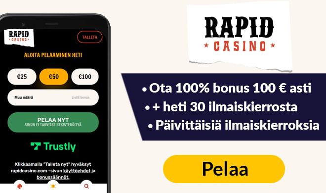 Rapid Casino talletusbonus toimii 100% 100 € asti. Saat myös 30 kierrosta