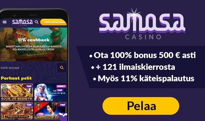 Samosa Casinolla voit aloittaa pelit 100% bonuksella 500 € asti